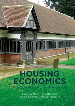 Abbildung von Meen / Gibb / Leishman | Housing Economics | 1st ed. 2016 | 2016 | A Historical Approach
