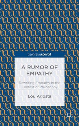 Abbildung von Agosta   A Rumor of Empathy   2014   2014   Rewriting Empathy in the Conte...