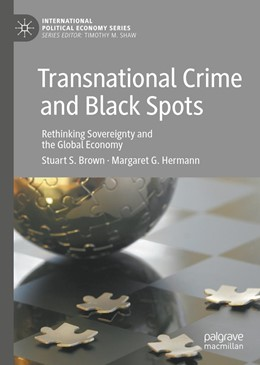 Abbildung von Brown / Hermann | Transnational Crime and Black Spots | 1st ed. 2020 | 2019 | Rethinking Sovereignty and the...