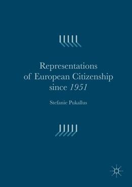 Abbildung von Pukallus | Representations of European Citizenship since 1951 | 1. Auflage | 2016 | beck-shop.de