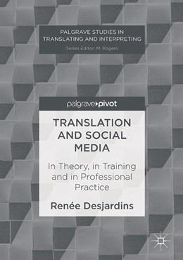Abbildung von Desjardins | Translation and Social Media | 1. Auflage | 2016 | beck-shop.de