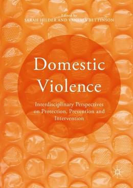 Abbildung von Hilder / Bettinson | Domestic Violence | 1st ed. 2016 | 2016 | Interdisciplinary Perspectives...