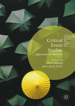 Abbildung von R Lamond / Platt   Critical Event Studies   1. Auflage   2016   beck-shop.de