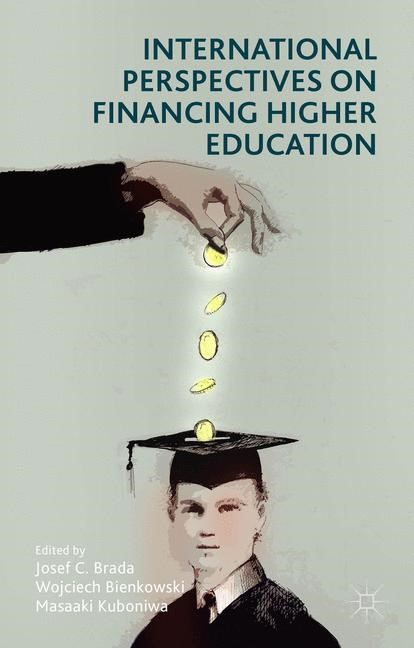 International Perspectives on Financing Higher Education | Brada / Bienkowski / Kuboniwa | 1st ed. 2015, 2015 | Buch (Cover)