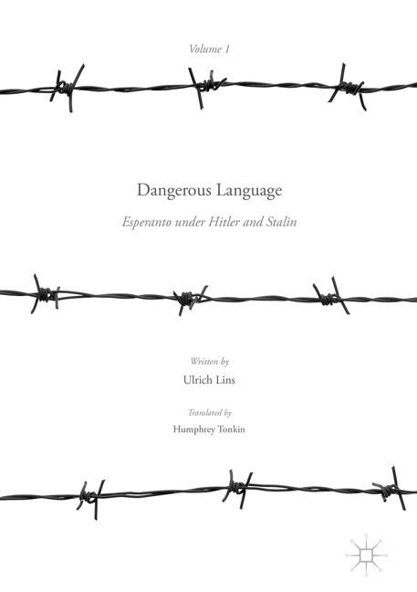 Dangerous Language — Esperanto under Hitler and Stalin | Lins | 1st ed. 2016, 2017 | Buch (Cover)