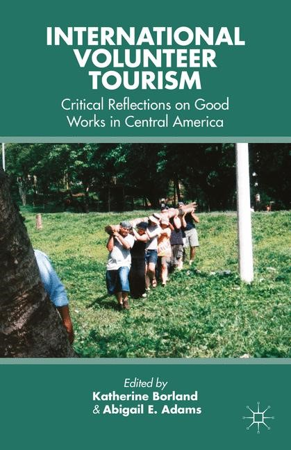 International Volunteer Tourism | Borland / Adams | 1st ed. 2013, 2015 | Buch (Cover)
