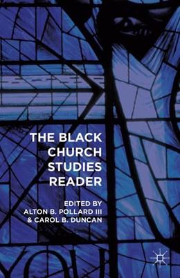 Abbildung von Pollard / Duncan | The Black Church Studies Reader | 1st ed. 2016 | 2015