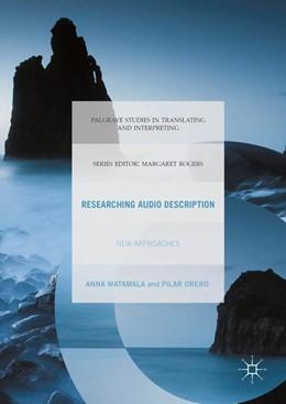 Abbildung von Matamala / Orero | Researching Audio Description | 1st ed. 2016 | 2016 | New Approaches