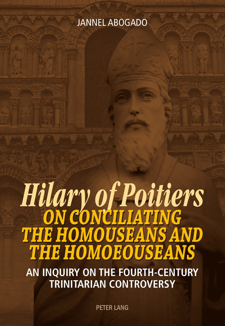Hilary of Poitiers on Conciliating the Homouseans and the Homoeouseans | Abogado, 2016 | Buch (Cover)
