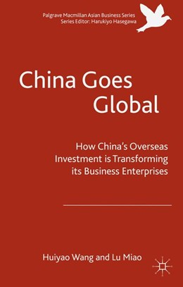 Abbildung von Wang / Lu | China Goes Global | 1. Auflage | 2016 | beck-shop.de