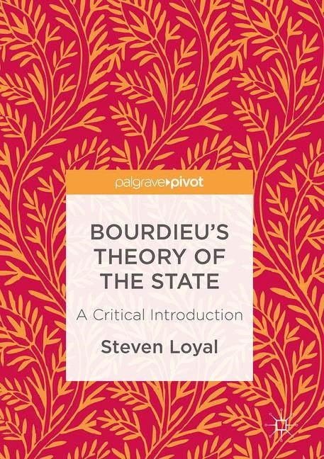 Abbildung von Loyal | Bourdieu's Theory of the State | 1st ed. 2017 | 2017