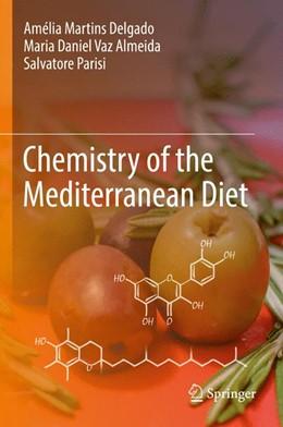 Abbildung von Delgado / Vaz Almeida | Chemistry of the Mediterranean Diet | 1. Auflage | 2016 | beck-shop.de