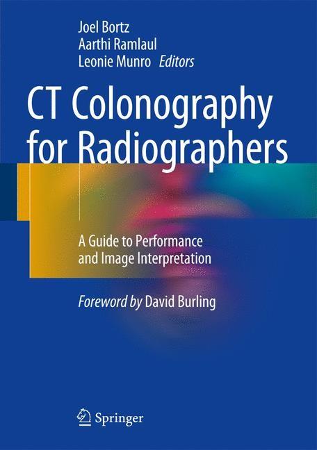 CT Colonography for Radiographers | Bortz / Ramlaul / Munro | 1st ed. 2016, 2016 | Buch (Cover)
