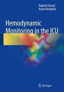 Abbildung von Giraud / Bendjelid | Hemodynamic Monitoring in the ICU | 1st ed. 2016 | 2016