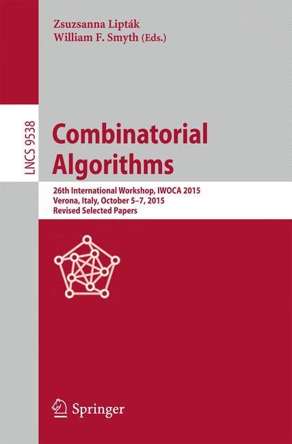 Abbildung von Lipták / Smyth | Combinatorial Algorithms | 1st ed. 2016 | 2016