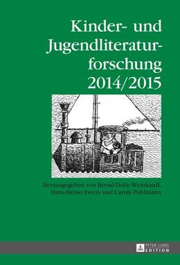 Abbildung von Dolle-Weinkauff / Ewers / Pohlmann | Kinder- und Jugendliteraturforschung- 2014/2015 | 2015 | Mit einer Gesamtbibliografie d... | 21