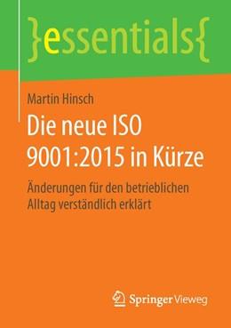 Abbildung von Hinsch | Die neue ISO 9001:2015 in Kürze | 2015 | Änderungen für den betrieblich...