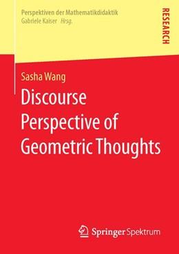 Abbildung von Wang | Discourse Perspective of Geometric Thoughts | 1. Auflage | 2016 | beck-shop.de