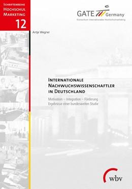 Abbildung von Wegner   Internationale Nachwuchswissenschaftler in Deutschland   1. Auflage   2016   beck-shop.de