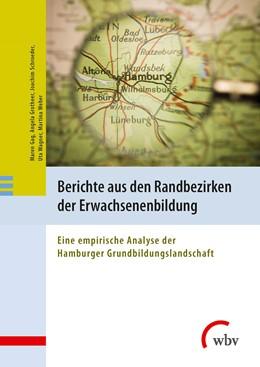 Abbildung von Schroeder / Gag / Grotheer   Berichte aus den Randbezirken der Erwachsenenbildung   2016   Eine empirische Analyse der Ha...