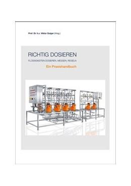 Abbildung von Dulger / Fuchs | Richtig dosieren | 1. Auflage | 2016 | beck-shop.de