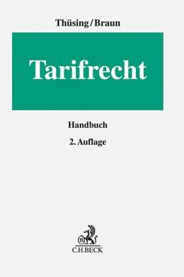 Abbildung von Thüsing / Braun   Tarifrecht   2. Auflage   2016   Handbuch