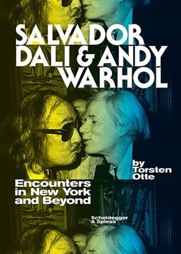 Abbildung von Otte   Salvador Dali and Andy Warhol   1. Auflage   2016   beck-shop.de