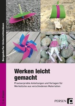 Abbildung von Haak | Werken leicht gemacht | 1. Auflage | 2017 | beck-shop.de