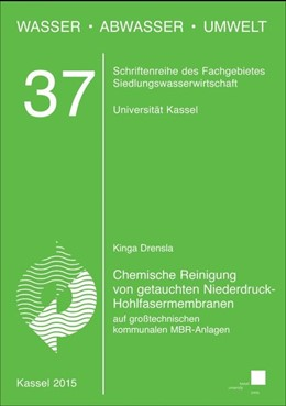 Abbildung von Drensla | Chemische Reinigung von getauchten Niederdruck-Hohlfasermembranen auf großtechnischen kommunalen MBR-Anlagen | 2015