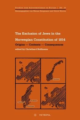 Abbildung von Hoffmann   The Exclusion of Jews in the Norwegian Constitution of 1814   2016   Origins - Contexts - Consequen...