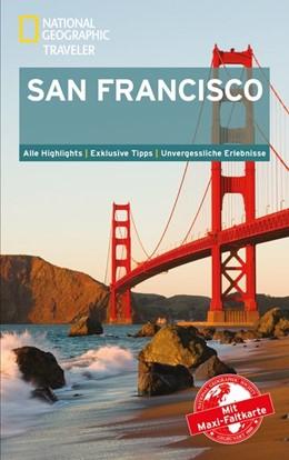 Abbildung von Dunn   National Geographic Traveler San Francisco mit Maxi-Faltkarte   6. Auflage   2016   beck-shop.de