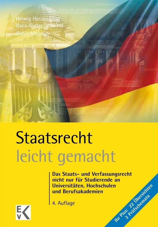 Abbildung von Melchior   Staatsrecht - leicht gemacht   4., neu bearbeitete Auflage. 2016   2016