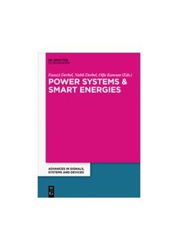 Abbildung von Derbel / Kanoun | Power Systems and Smart Energies | 1. Auflage | 2017 | beck-shop.de
