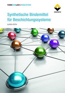 Abbildung von Poth | Synthetische Bindemittel für Beschichtungssysteme | 2016