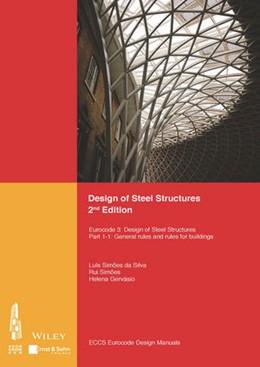 Abbildung von ECCS - European Convention for Constructional Steelwork / Associacao Portuguesa de Construcao Metalica e Mista (Hrsg.) | Design of Steel Structures | 2. Auflage | 2016 | beck-shop.de