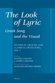 Abbildung von The Look of Lyric: Greek Song and the Visual | 2016