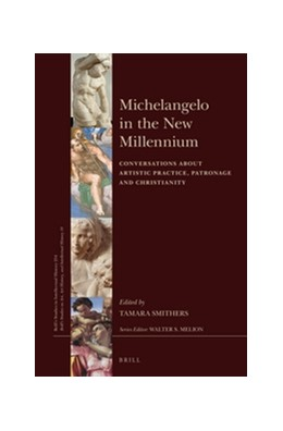 Abbildung von Smithers | Michelangelo in the New Millennium | 2016 | Conversations about Artistic P... | 254/14
