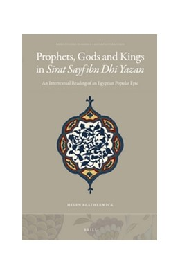 Abbildung von Blatherwick | Prophets, Gods and Kings in <i>Sirat Sayf ibn Dhi Yazan</i> | 2016 | An Intertextual Reading of an ... | 38