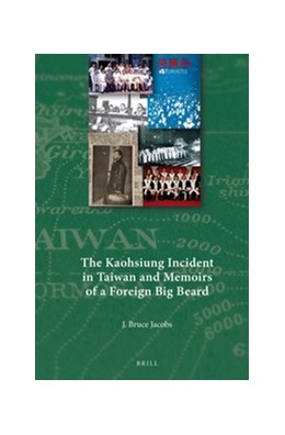 Abbildung von Jacobs   The Kaohsiung Incident in Taiwan and Memoirs of a Foreign Big Beard   2016