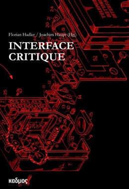 Abbildung von Hadler / Haupt   Interface Critique   1. Auflage   2016   beck-shop.de