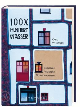 Abbildung von Wiesauer | 100 x Hundertwasser | 2016