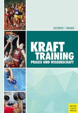 Abbildung von Zatsiorsky / Kraemer   Krafttraining   4. Auflage   2016   Praxis und Wissenschaft