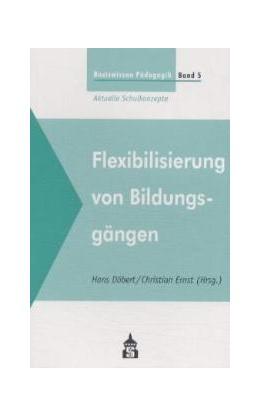 Abbildung von Döbert / Ernst | Basiswissen Pädagogik. Aktuelle Schulkonzepte / Flexibilisierung von Bildungsgängen | 2001
