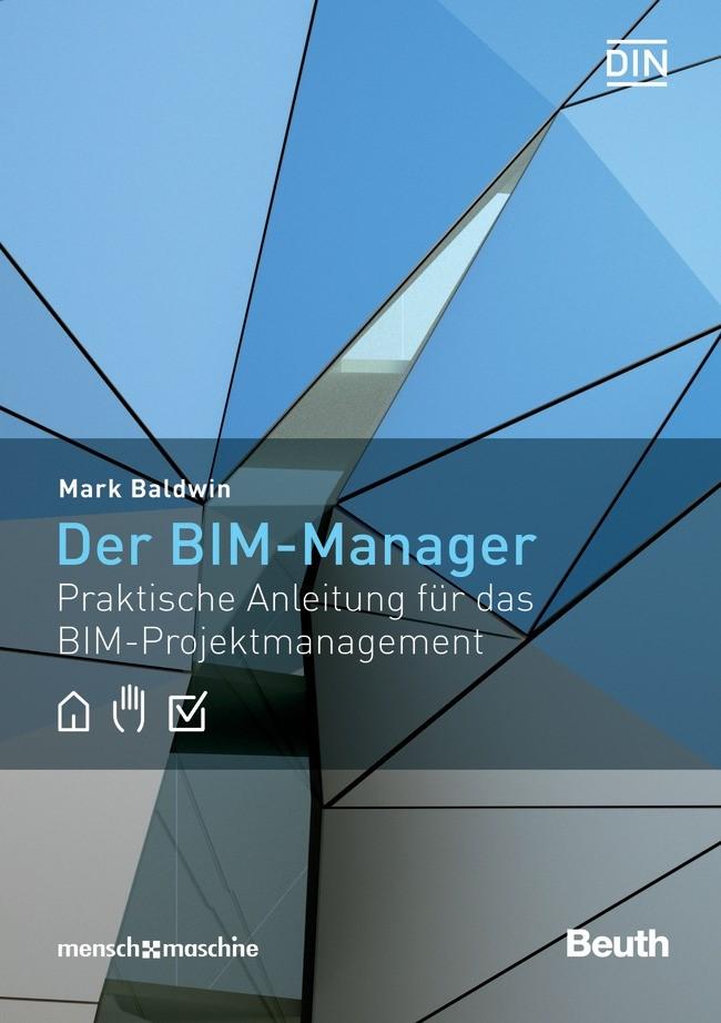 Der BIM-Manager | Baldwin, 2018 | Buch (Cover)