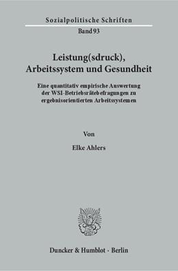 Abbildung von Ahlers   Leistung(sdruck), Arbeitssystem und Gesundheit.   1. Auflage   2016   93   beck-shop.de