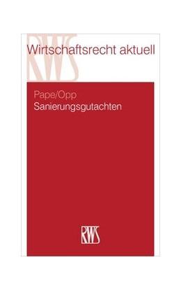 Abbildung von Pape / Opp | Sanierungsgutachten | 1. Auflage | 2017 | 387 | beck-shop.de