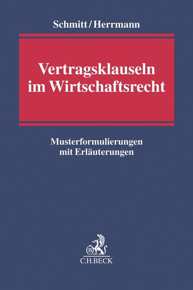 Vertragsklauseln im Wirtschaftsrecht | Schmitt / Herrmann, 2019 | Buch (Cover)