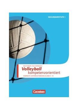 Abbildung von Dornbusch / Rieger | Volleyball kompetenzorientiert | 2016 | Kopiervorlagen