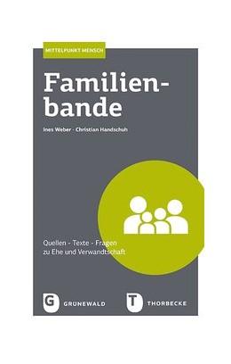 Abbildung von Weber / Handschuh   Familienbande   1. Auflage   2021   beck-shop.de