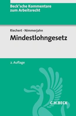 Abbildung von Riechert / Nimmerjahn | Mindestlohngesetz: MiLoG | 2. Auflage | 2017 | Band 31